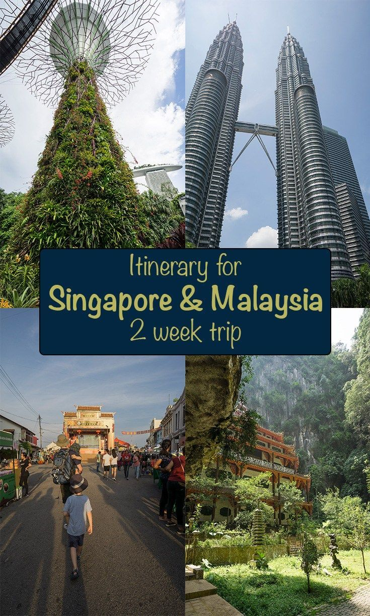 Itinerary For Singapore And Malaysia Two Week Trip Malaysia Travel Singapore Itinerary Singapore Travel