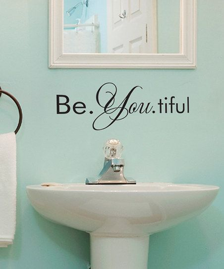 39 be you 39 removable wall decal fashion gifts foods for Bathroom wall decor quotes