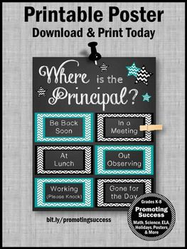 "This printable door poster will make a great office decor gift for Principal Appreciation Day / Week or for Bosses Day. It is a door sign done in teal and black with the quote, ""Where is the Principal?"" This is a fun DIY decoration idea for back to school, Christmas or the end of the school year."