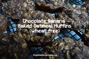 Chocolate Banana Baked Oatmeal Muffins - From This Kitchen Table | Healthy breakfast. You can adjust the sweetener to taste.