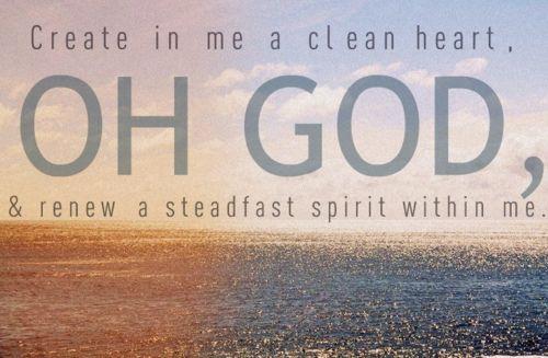 : Prayer, God, Jesus, Clean Heart,  Ruler, Psalms 5110, Psalms 51 10, Love Quotes, Bible Ver
