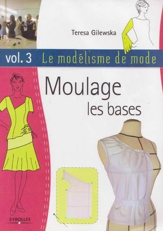 Le modelisme de mode vol 3 moulage, les bases by Onyx Lily - issuu