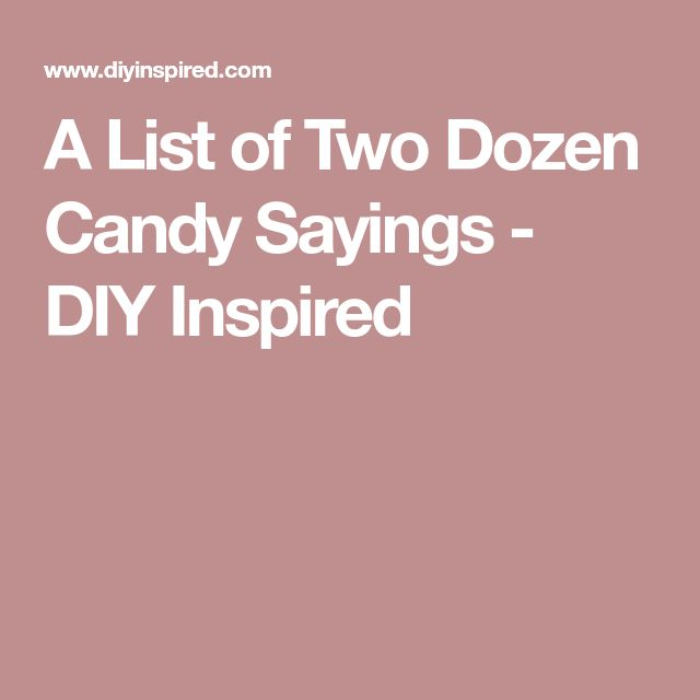Every Occasion Basket Dunmore Candy Kitchen: Best 25+ Candy Sayings Ideas On Pinterest