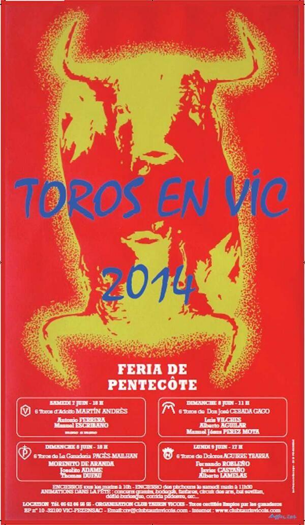 Toros en Vic, Feria de Pentecôte. Du 7 au 9 juin 2014 à vic-fezensac.