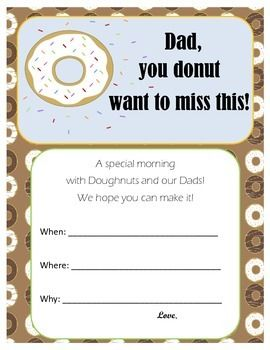 "An invitation for students to use to invite their Dads to a special classroom event, ""Doughnuts with Dad""."