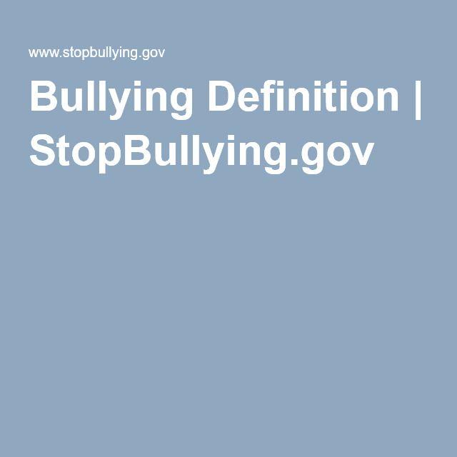 Bullying Definition | StopBullying.gov