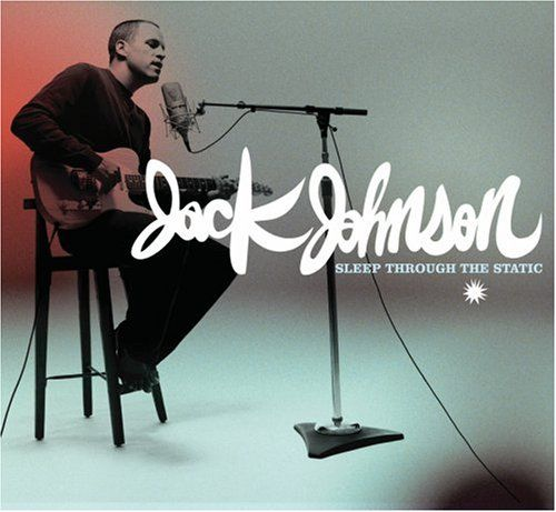 Jack Johnson is probably my favorite singer ever. And this is one of my favorite albums. <3