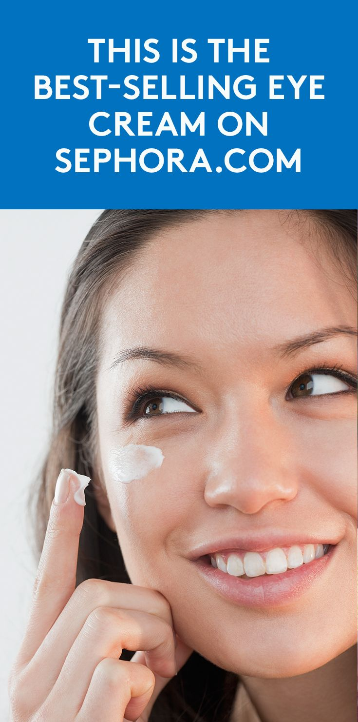 This Is the Best-Selling Eye Cream on Sephora.com   Prepare to look well rested!