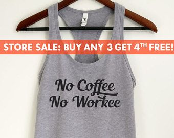 No Coffee No Workee Tank Top, Ladies Workout Tank Top, Gym Tank Top, Coffee Tank Top