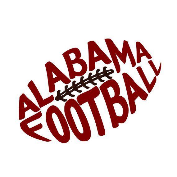 Alabama Crimson Tide Roll Tide Alabama Football Football Svg