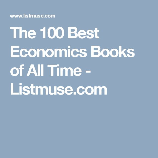 The 100 Best Economics Books of All Time - Listmuse.com