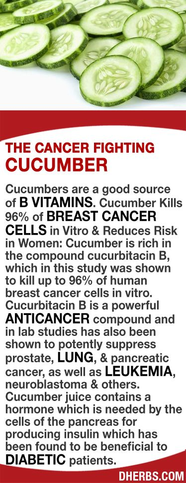 Cucumbers are a good source of B vitamins. Cucumber Kills 96% of Breast Cancer Cells in Vitro & Reduces Risk in Women. Rich in the compound cucurbitacin B which is a powerful anticancer compound & in lab studies has also been shown to potently suppress prostate, lung, & pancreatic cancer, as well as leukemia, neuroblastoma & others. Cucumber juice contains a hormone which is needed by the cells of the pancreas for producing insulin which has been found to be beneficial to diabetic patients.