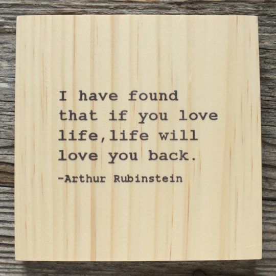 Arthur Rubinstein life quote; inspirational quote word blocks, decor from Becoming
