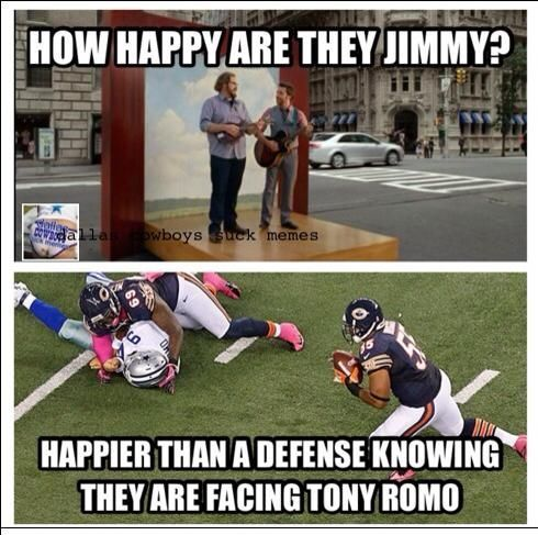My dad is a cowboy fan but we don't normally let him watch the games unless romo gets hurt or isn't playing. Lol