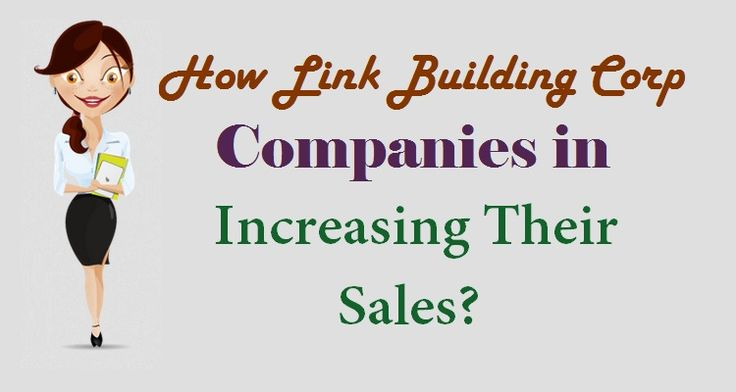 How #LinkBuilding Corp Companies in Increasing Their #Sales ?  #SEO #Business