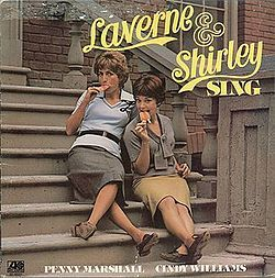 "Laverne & Shirley: Situation comedy that ran from January 1976 to May 1983. It starred Penny Marshall as Laverne De Fazio and Cindy Williams as Shirley Feeney, roommates who worked in a fictitious Milwaukee brewery. The show was a spin-off from Happy Days, as the two lead characters were originally introduced as acquaintances of Fonzie. A Yiddish-American hopscotch chant: Schlemiel! Schlimazel! Hasenpfeffer Incorporated, leads into the series' popular theme song ""Making Our Dreams Come…"