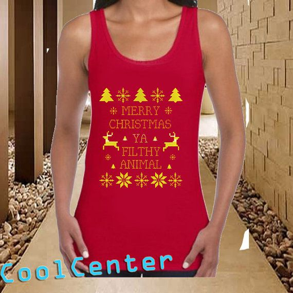 merry christmas ya filthy animal  tank top for by CoolCenter