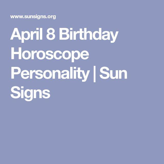 April 8 Birthday Horoscope Personality | Sun Signs