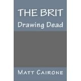The Brit (Kindle Edition)By Matt Cairone
