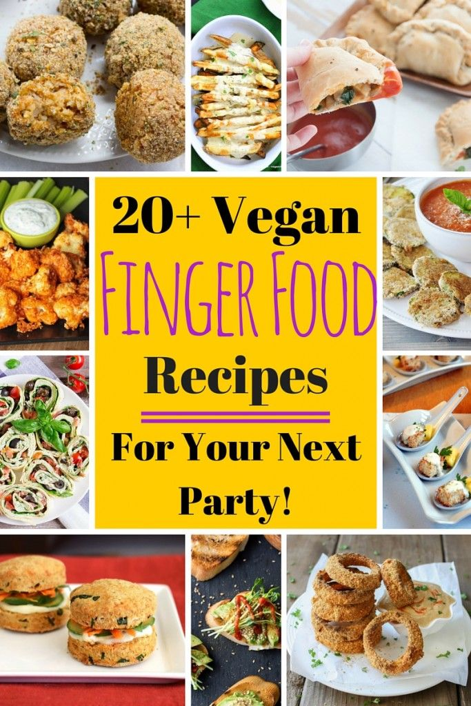 20+ Vegan Finger Food Recipes for your next party!   VeganFamilyRecipes.com   #appetizer #healthy #snacks