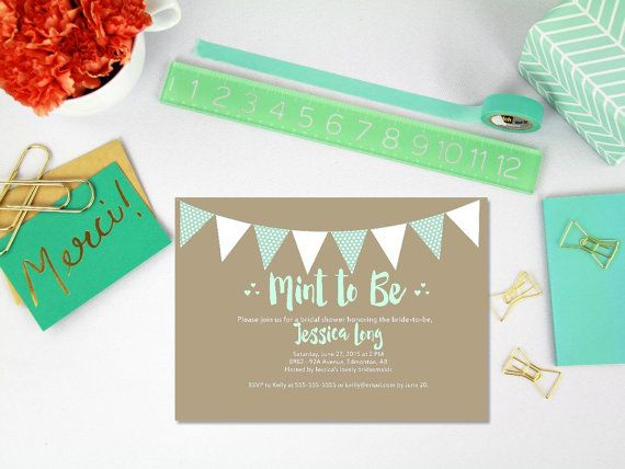 Theyre mint to be! This printable bridal shower invitation is the perfect way to invite your guests to shower the bride. We customize, you print!