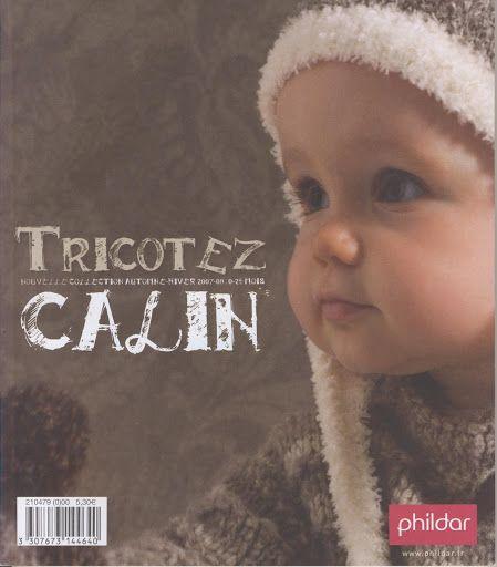 Phildar n°479 Tricotez Câlin 0-24 mois automne-hiver 2007/08*