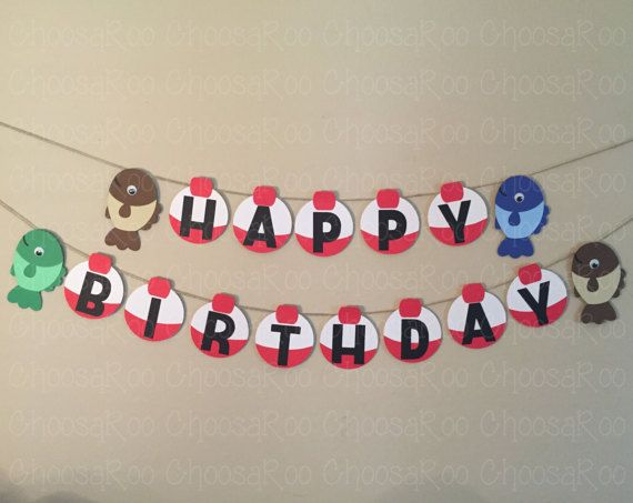 Fishing Bobber Happy Birthday Party Handmade Banner by ChoosaRoo