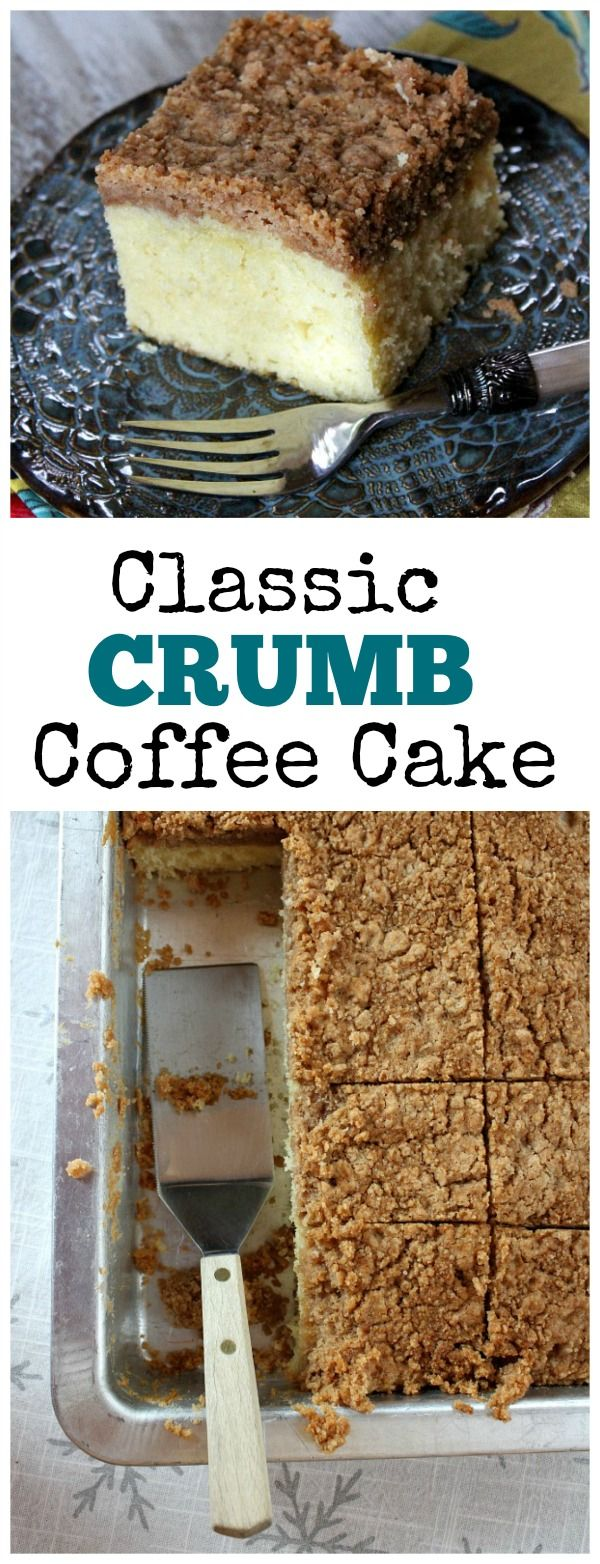 Recipe for Classic Crumb Coffee Cake- with a thick layer of crumb.  Delicious breakfast or brunch treat!