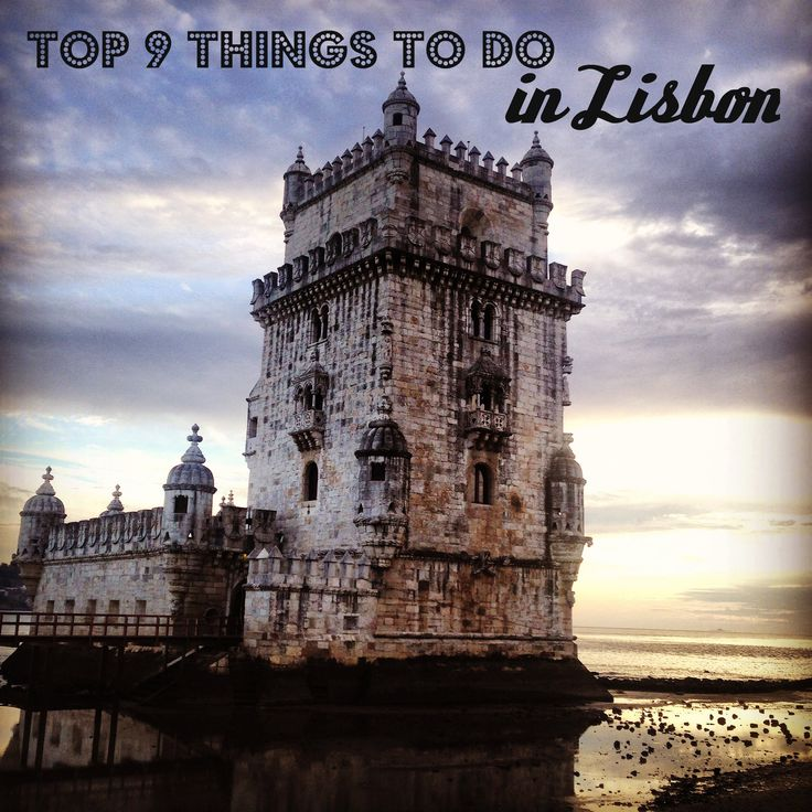 Top 9 Things to Do in Lisbon Portugal #travel