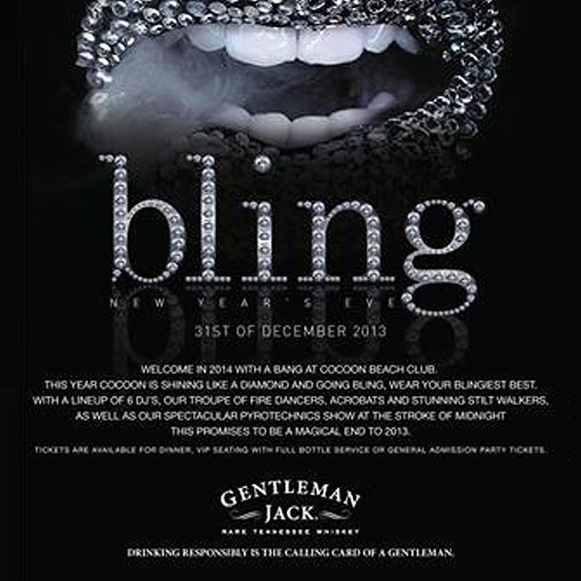BLING it on… NYE at Cocoon  email: NYE2013@cocoon-beach.com to reserve your table.