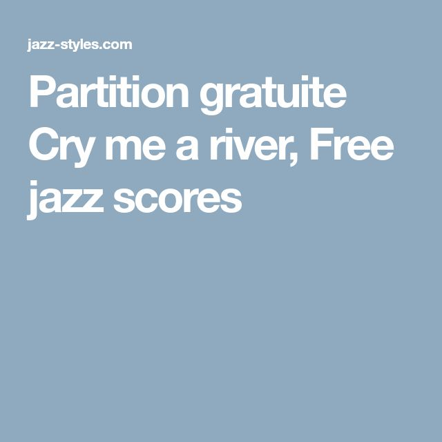 Best 25 free jazz ideas on pinterest free jazz music jazz and partition gratuite cry me a river free jazz scores fandeluxe Images
