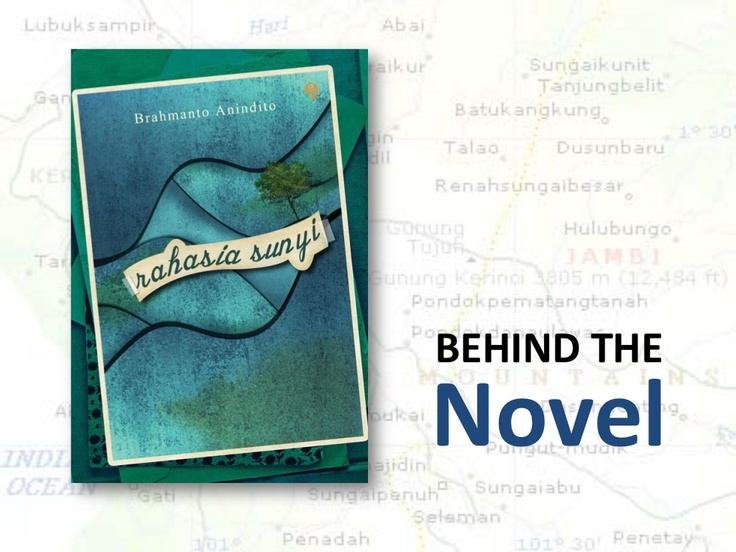 Rahasia Sunyi is a thriller novel published in January 2013. This is the story behind the creation.
