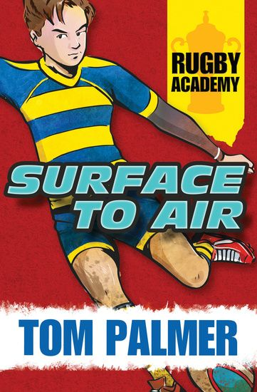 Barrington Stoke: Rugby Academy - Surface to Air