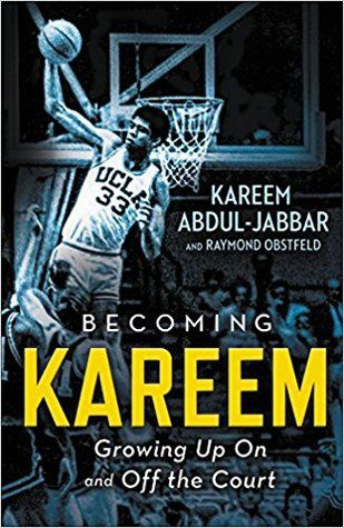 Becoming Kareem: Growing Up On and Off the Court  The first memoir for young readers by sports legend Kareem Abdul-Jabbar.