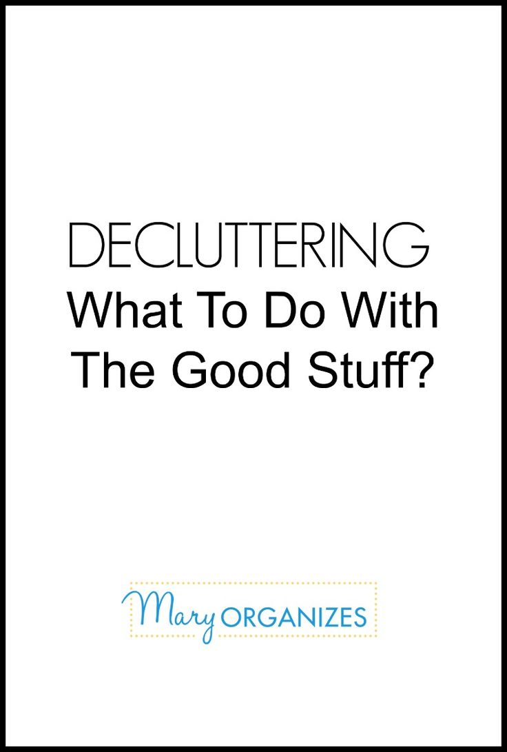 decluttering what to do with the good stuff including how to use leftover shipping boxes - How Do I Declutter My House