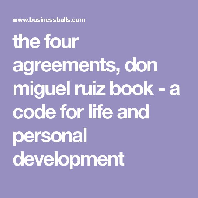 the four agreements, don miguel ruiz book - a code for life and             personal development
