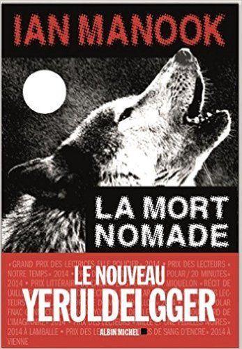 Bookcrossing: LA MORT NOMADE de Ian Manook