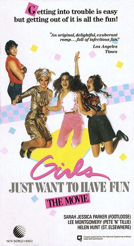 Girls Just Want To Have Fun - VHS Front Cover by Kitten Moon, via Flickr