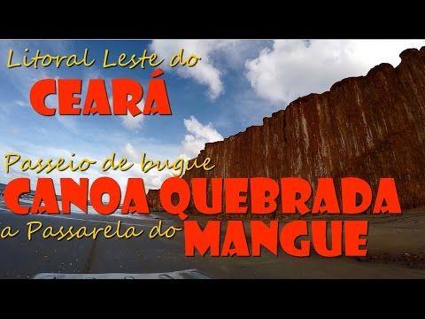 Litoral leste do ceará: Canoa Quebrada a Passarela do Mangue (parte 1/4)