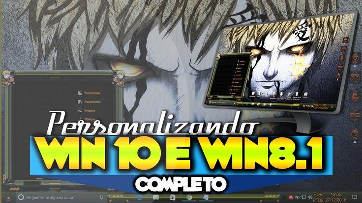 Um dos MELHORES temas 2016 e 2017 Naruto - Para Win 10 e Windows 8.1