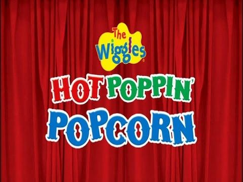 The Wiggles & Jamie Redfern - Hot Poppin' Popcorn (feat ...