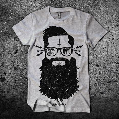 """Stay Dope"" Epic Beard T-Shirt...I think I am going to finally order this in the next couple of days."
