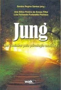 """Jung - Um Caminhar Pela Psicologia Analítica. """"Jung - Um Caminhar Pela…"""