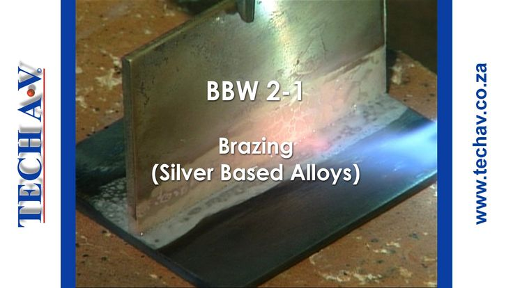 Brazing & Braze Welding Part 5 of 8