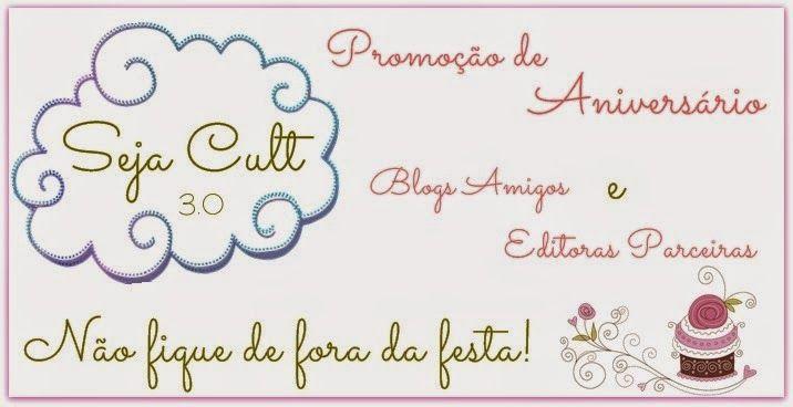 Saleta de Leitura: PROMOÇÃO DE ANIVERSÁRIO SEJA CULT #3 ANOS