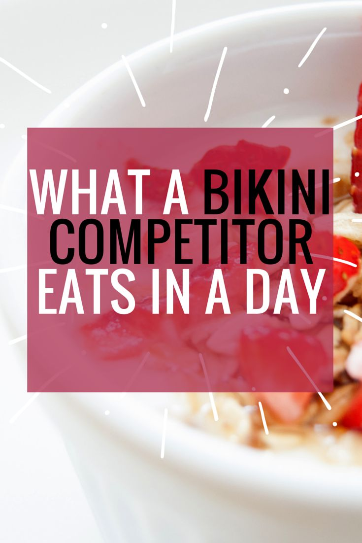 What a Bikini Competitor Eats in a Day #fitness #competition #diet