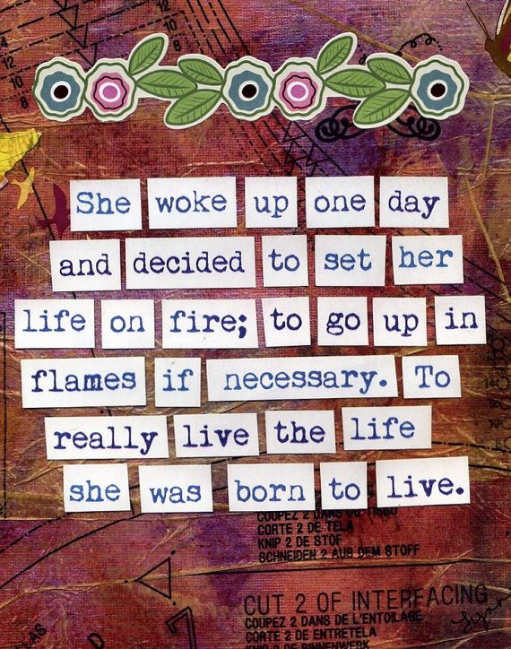Art Print Set Your Life On Fire by SheWokeUpOneDay on Etsy