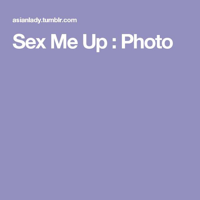 Sex Me Up : Photo