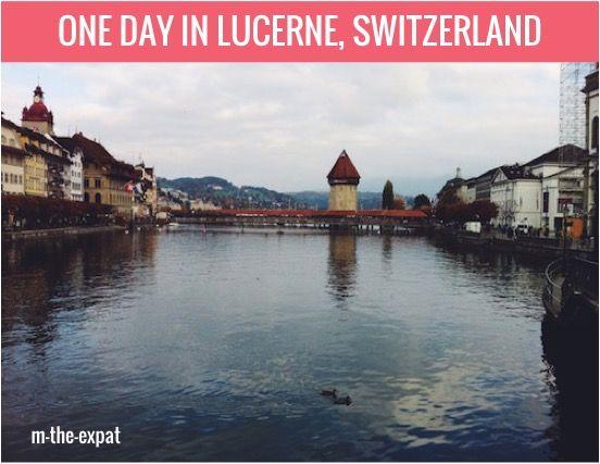 One Day in Lucerne, Switzerland