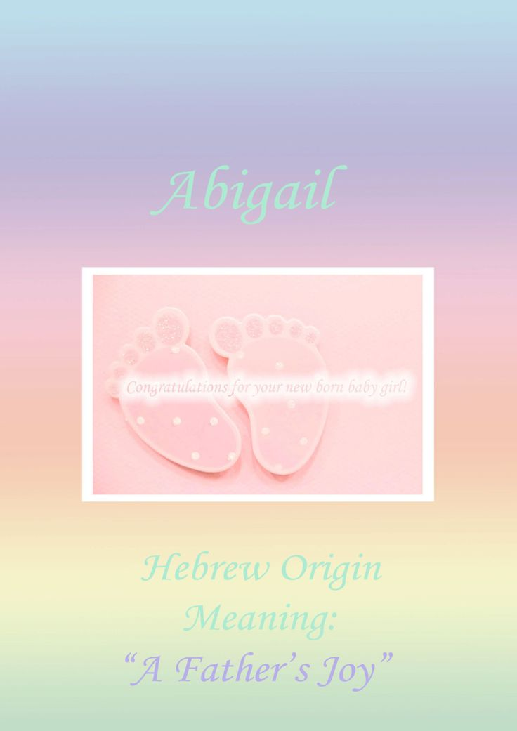 Card New Born Baby Name Meaning Abigail INSTANT DOWNLOAD by EvaArtWorld on Etsy